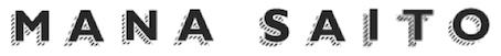 MANA SAITO writing / online co-ordinating